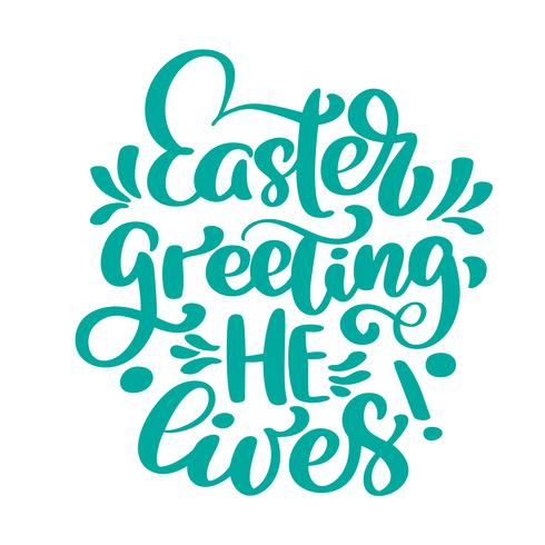 Hand lettering Easter greeting He lives vector