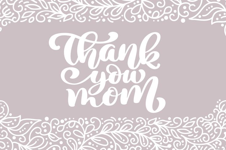 Thank you Mom greeting card vector calligraphic inscription phrase. Happy Mother's Day vintage hand lettering quote illustration text