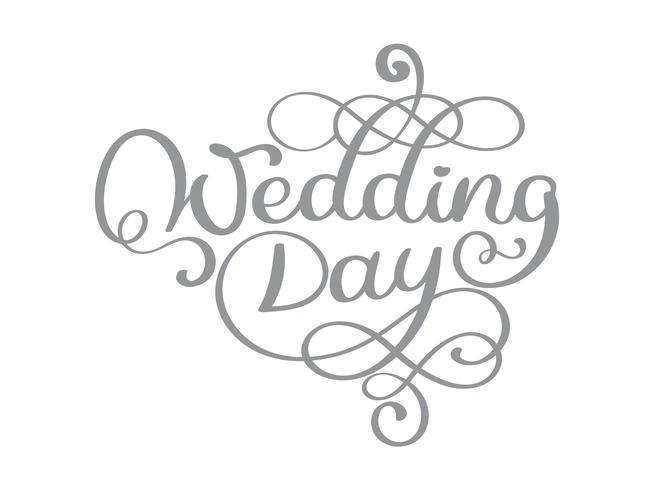 Vintage wedding day vector text on white background