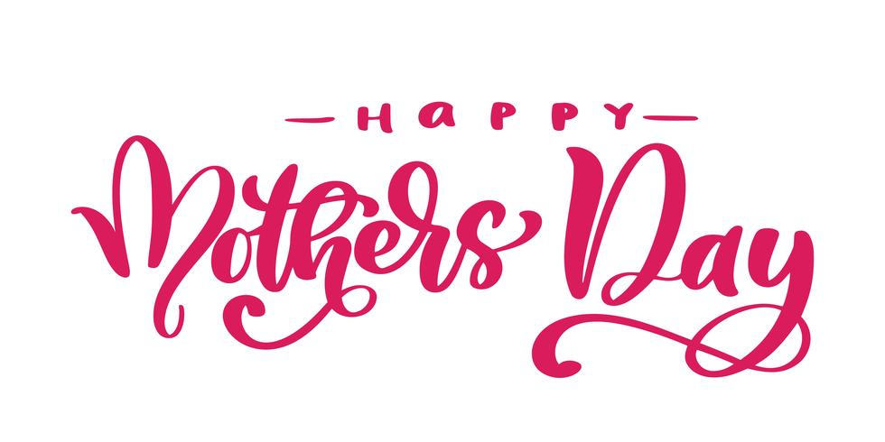 picture regarding Happy Mothers Day Printable named content moms working day Hand drawn lettering quotations. Vector t