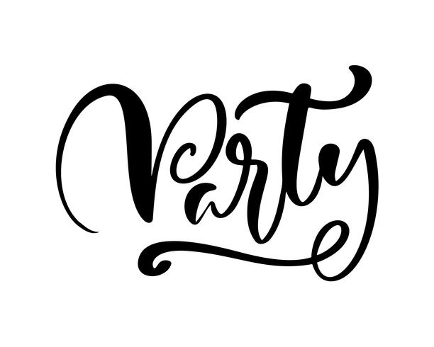 """Hand drawn calligraphy lettering text """"Party"""""""