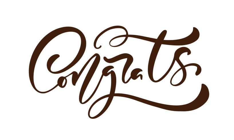 Texto de mão desenhada caligrafia letras Congrats. Frase de parabéns manuscrita moderna elegante. Ilustração de tinta. Cartaz de tipografia em fundo branco. Para cartões, convites, impressões vetor