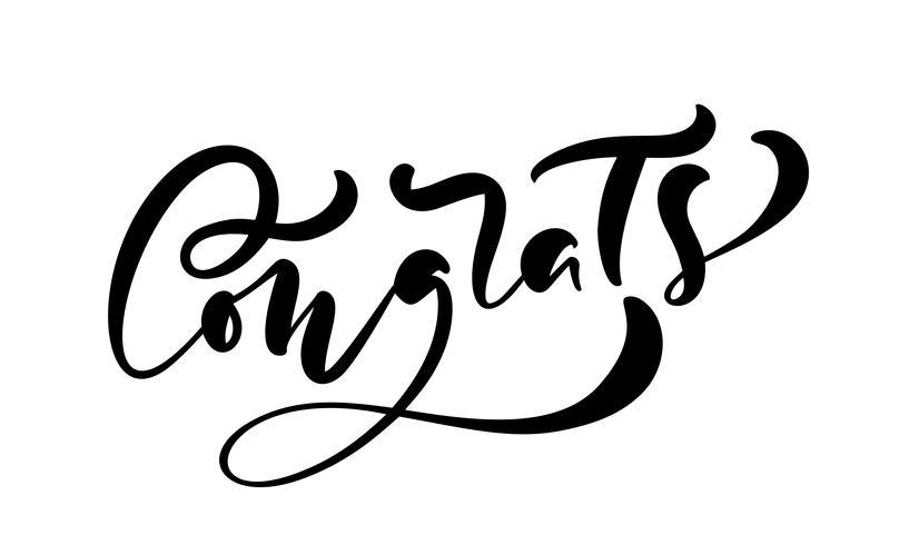 Vector mano dibujado caligrafía letras texto felicidades. Cita de felicitaciones manuscrita moderna elegante. Ilustración de tinta Cartel de tipografía sobre fondo blanco. Para tarjetas, invitaciones, estampados.