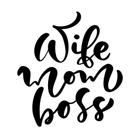 """Texto caligráfico """"esposa mamá jefe"""" vector"""