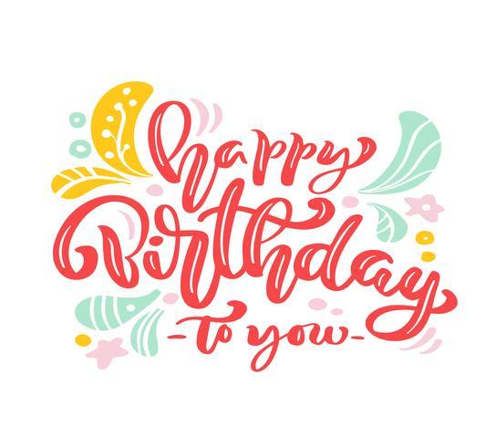 Buon compleanno a te calligrafia rosa lettering testo vettoriale. Per la pagina di elenco design modello di arte, stile opuscolo mockup, copertura idea banner, volantino stampa opuscolo, poster vettore