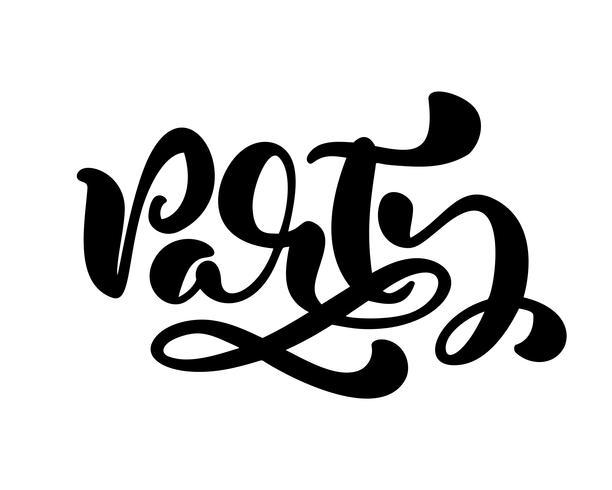 Calligraphie de vecteur dessiné à la main lettrage texte Party. Citation isolée manuscrite moderne élégante. Illustration d'encre de mot. Affiche de typographie sur fond blanc. Pour les cartes, les invitations, les impressions