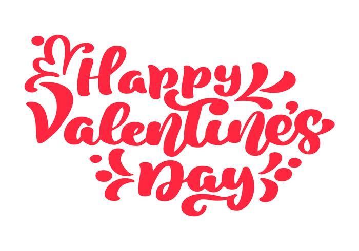Cartel feliz de la tipografía del vector del día de tarjetas del día de San Valentín con el texto rojo manuscrito de la caligrafía, aislado en el fondo blanco. Ilustración de San Valentín