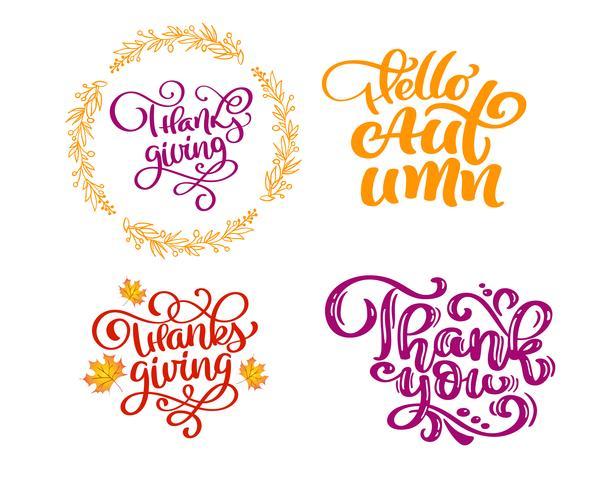 Conjunto de frases de caligrafía Hola otoño, gracias por el Día de Acción de Gracias. Citas positivas de la familia del día de fiesta que ponen letras. Elemento de tipografía diseño gráfico postal o cartel. Vector escrito a mano