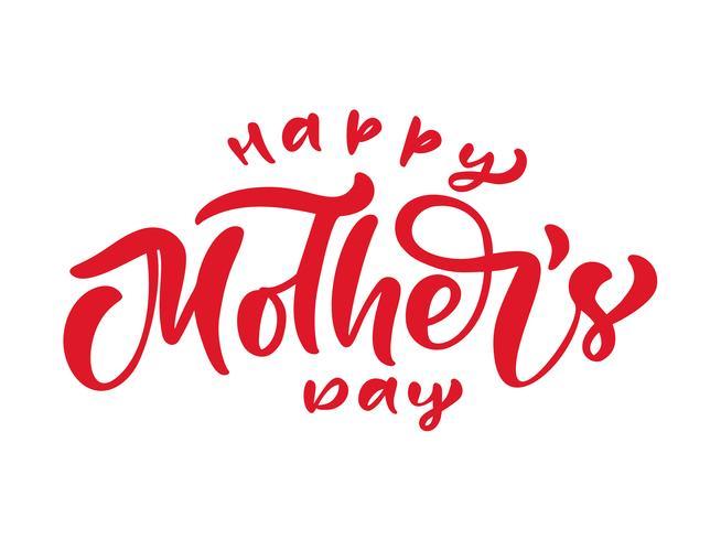 Feliz dia das mães texto. Mão escrita letras de caligrafia de tinta. Saudação isolado modelo de ilustração vetorial, mão desenhada cartaz de tipografia festividade, ícone de convite