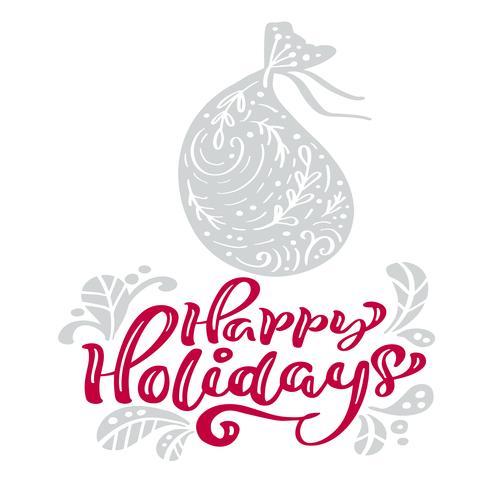 Lycklig helgdag kalligrafi jul bokstäver text. Xmas skandinavisk gratulationskort med handritad vektorillustrationspåse med presenter. Isolerade föremål