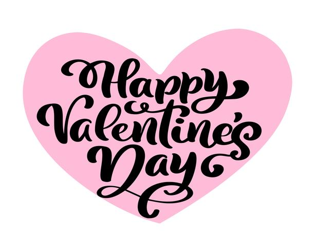 Calligraphie phrase Happy Valentine s Day au coeur rose. Lettrage dessiné à la main Vector Valentines Day. Doodle esquisse coeur vacances Carte de la Saint-Valentin Design. décor d'amour pour le web, le mariage et l'impression. Illustration isolée
