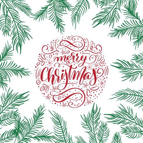El diseño caligráfico de las letras del texto del vector de la Feliz Navidad con el abeto ramifica. Tipografía creativa para el cartel del regalo del saludo del día de fiesta Caligrafía estilo de letra Banner