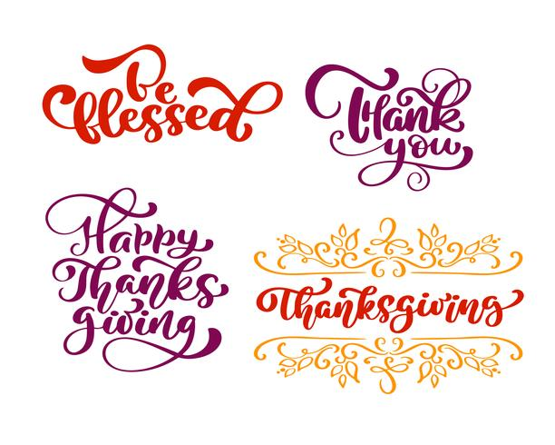 Conjunto de frases de caligrafía Sé bendecido, Gracias, por el feliz Día de Acción de Gracias. Citas positivas de la familia del día de fiesta que ponen letras. Elemento de tipografía diseño gráfico postal o cartel. Vector escrito a mano