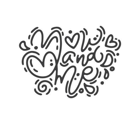 Frase di calligrafia monoline vettoriale te e me. Lettering disegnato a mano di San Valentino. Doodle di schizzo di cuore vacanza Disegno cartolina di San Valentino. amo l'arredamento per il web, il matrimonio e la stampa. Illustrazione isolato