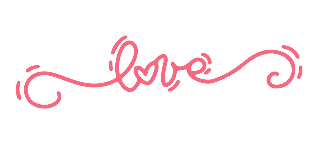 Amor rosado del texto de la caligrafía del monoline del vector. Día de San Valentín letras dibujadas a mano. Tarjeta del día de San Valentín del diseño del doodle del bosquejo del día de fiesta del corazón. Decoración de amor para web, bodas y estampados.