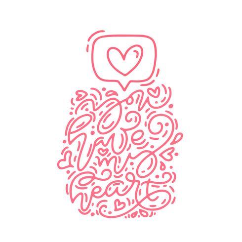 Vector de la frase de la caligrafía monoline icono de You Have My Heart. Día de San Valentín letras dibujadas a mano. Tarjeta del día de San Valentín del diseño del doodle del bosquejo del día de fiesta del corazón. Decoración de amor para web, bodas y es