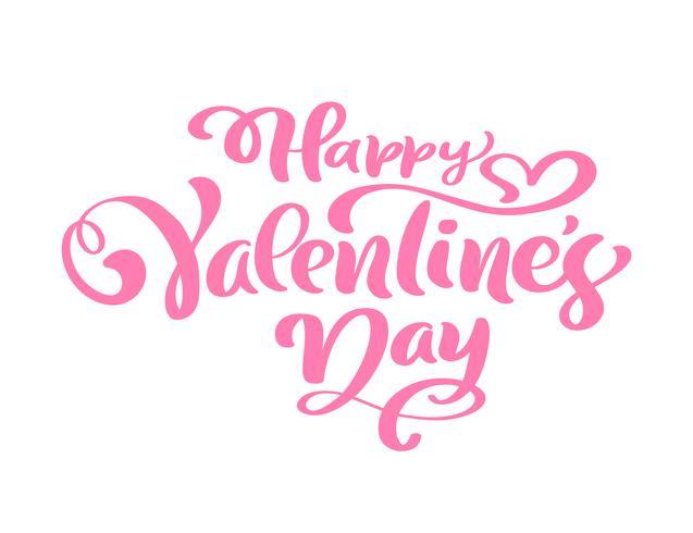 Calligraphie phrase Happy Valentine s Day
