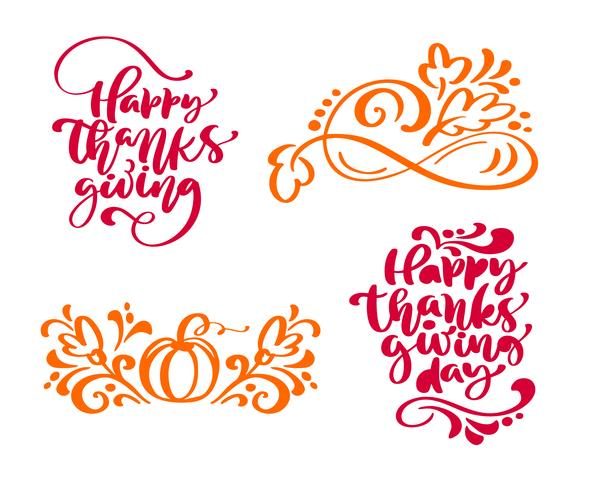 Set of four calligraphy phrases Happy Thanksgiving and Happy Thanksgiving Day. Holiday Family Positive text quotes lettering. Postcard or poster graphic design typography element. Hand written vector