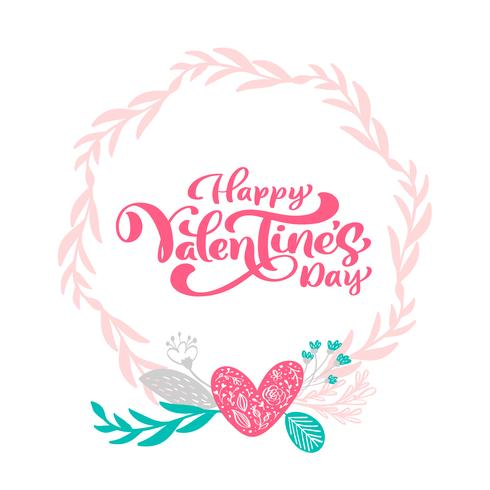 Calligraphie phrase Happy Valentine s Day avec couronne de coeurs. Lettrage dessiné à la main Vector Valentines Day. Doodle esquisse coeur vacances Carte de la Saint-Valentin Design. décor d'amour pour le web, le mariage et l'impression. Illustrat