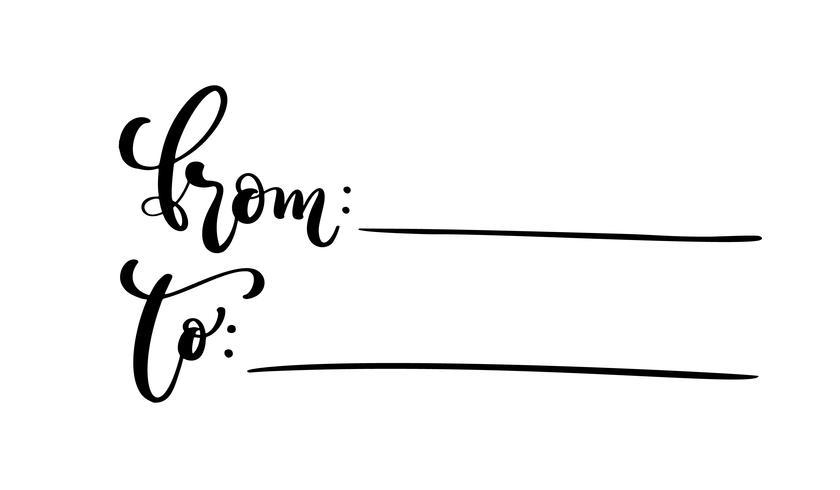 Vektor kalligrafi ord Från och Till för taggar. Isolerad Hand Ritad bokstäver illustration. Hjärtferie skissa klotter designkort. dekor för utskrift