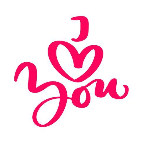 La frase de la caligrafía te amo. Día de San Valentín vector dibujado a mano letras. Tarjeta del día de San Valentín del diseño del doodle del bosquejo del día de fiesta del corazón. Decoración para web, bodas y estampados. Ilustración aislada
