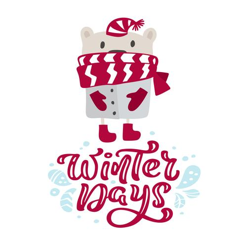 Winterdagen kalligrafie belettering kerst tekst. Scandinavische de groetkaart van Kerstmis met hand getrokken vectorillustratie van leuke beer met rode hoed en sjaal. Geïsoleerde objecten