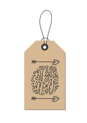 Vector monoline calligraphy phrase Be mine on kraft tag. Isolated Valentines Day Hand Drawn lettering illustration. Heart Holiday sketch doodle design valentine card. love decor for web, wedding and print