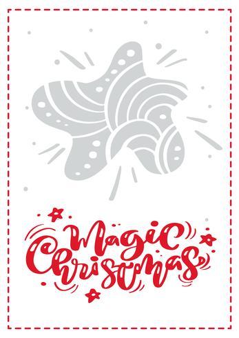 Magischer Weihnachtskalligraphievektorbeschriftungstext. Weihnachtsskandinavische Grußkarte mit Hand gezeichnetem Illustrationsstern. Isolierte Objekte