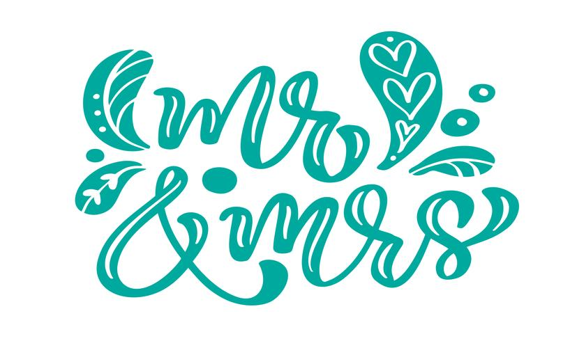 Caligrafia de turquesa do Sr. e da Sra. Letras vintage texto vector com elementos escandinavos. Para o dia dos namorados ou feriado de casamento. Isolado no fundo branco