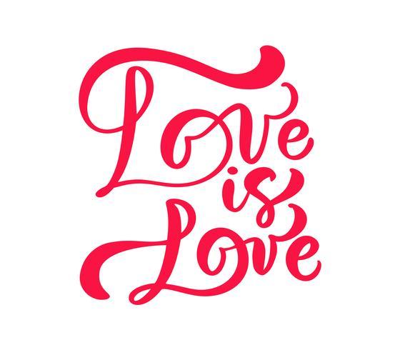 Caligrafia vermelha palavra amor é amor. Vector dia dos namorados mão desenhada letras. Cartão do Valentim do projeto do feriado do coração. decoração de amor para web, casamento e impressão. Ilustração isolada