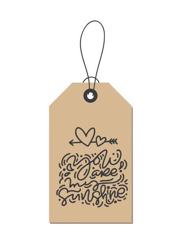 Frase de caligrafia de monoline de vetor você é minha luz do sol na marca kraft. Isolado dia dos namorados mão desenhada lettering ilustração. Cartão do Valentim do projeto da garatuja do esboço do feriado do coração. decoração de amor para web, casamento