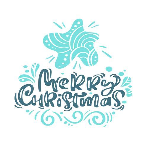 God jul kalligrafi bokstäver text. Xmas skandinaviska gratulationskort med handritad vektorillustrationsstjärna. Isolerade föremål