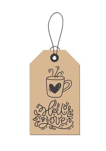 Vector monoline kalligrafie zin Hello Love op Kraft-tag. Geïsoleerde Valentijnsdag Hand getrokken belettering illustratie. Hart vakantie schets doodle ontwerp valentijn kaart. liefdes decor voor web, bruiloft en print