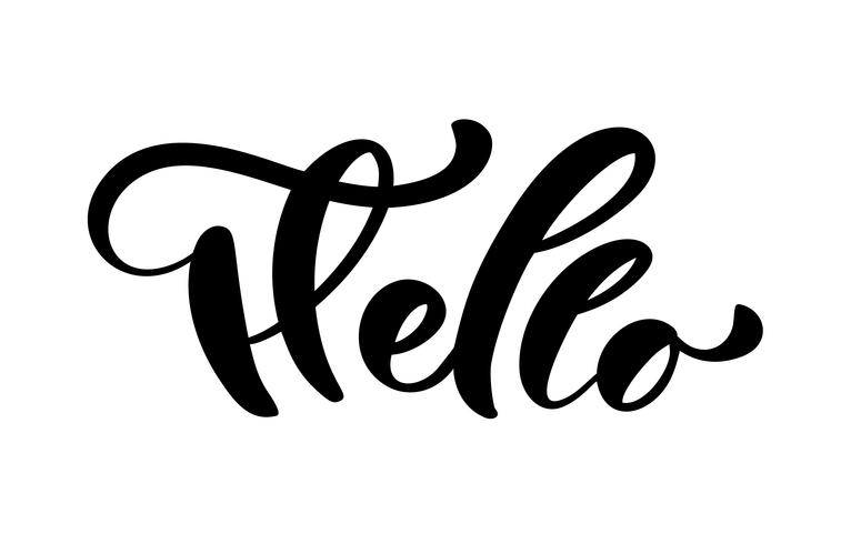 Calligraphy lettering text Hello  Hand drawn Brush Pen phrase