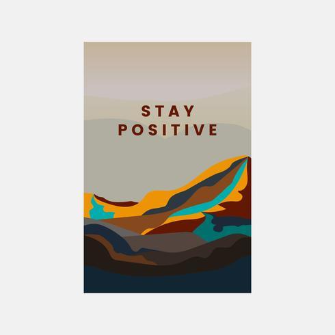 Stay positive mountain landscape design