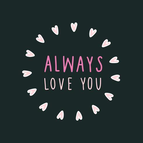 Alltid älska dig inramad med hjärtan vektor