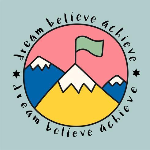 Sommet de la montagne avec rêve croire atteindre devis