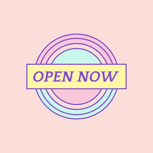 Cute and girly Open Now badge vector