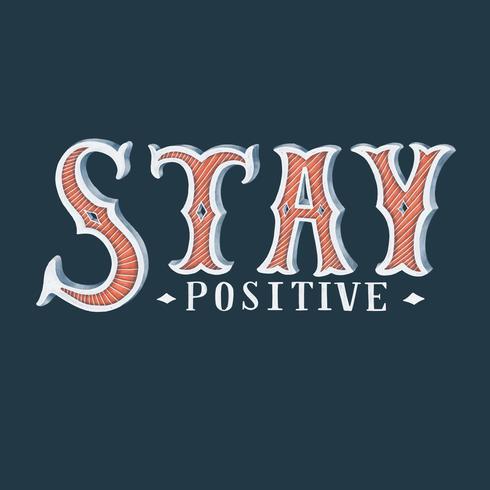 Stay positivo tipografia design illustrazione