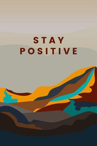Restez positif conception de paysage de montagne
