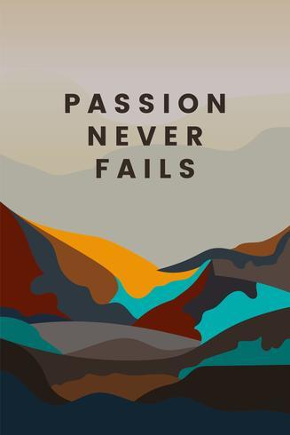 A paixão nunca falha projeto da paisagem da montanha