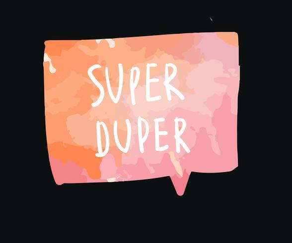 Super duper aquarel tekstballon