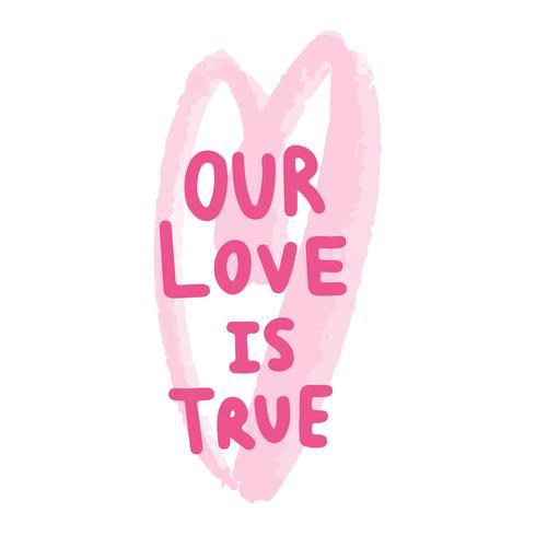 Onze liefde is echte typografievector