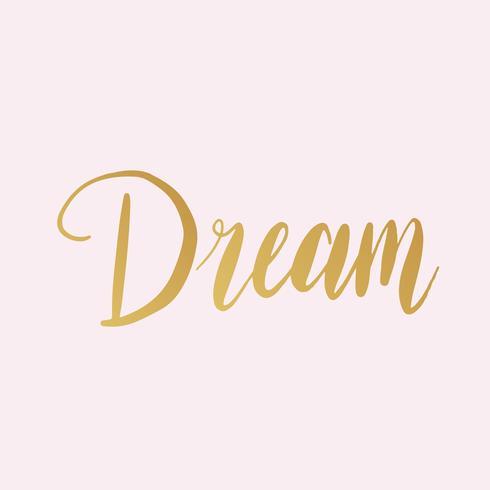 Tipografia de ouro dos sonhos