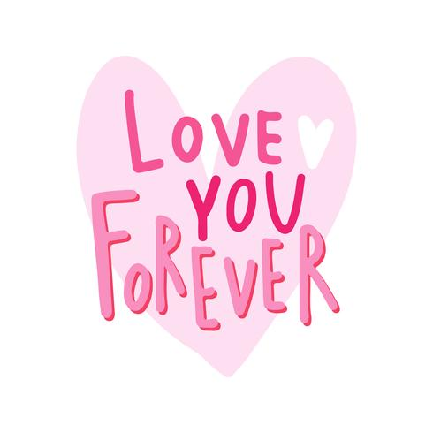Love you forever typography vector