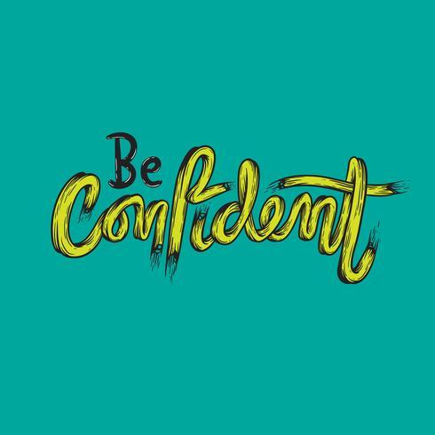 Seja confiante Confiança Tipografia Concept