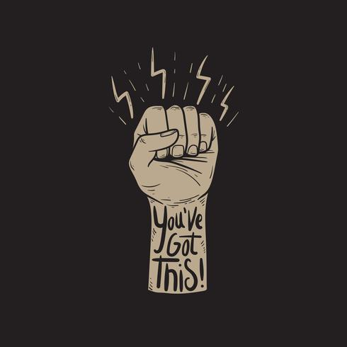 You've got this! tattoo on a fist comic style vector