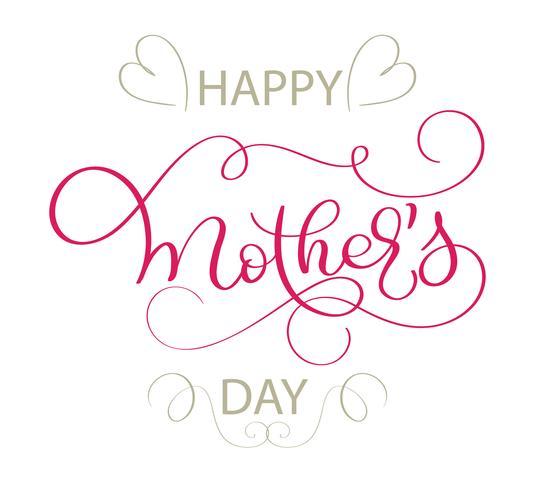 Heureuse fête des mères vecteur texte vintage sur fond blanc. Illustration de lettrage de calligraphie EPS10