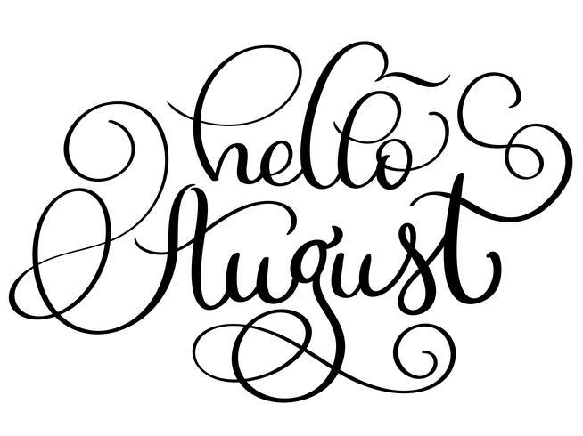 Hallo augustus-tekst op witte achtergrond. Uitstekende Hand getrokken Kalligrafie die Vectorillustratie EPS10 van letters voorzien