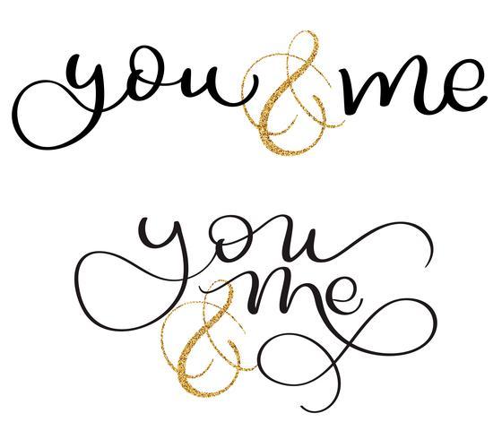set di te e me testo su sfondo bianco. Illustrazione disegnata a mano EPS10 di vettore dell'iscrizione di calligrafia